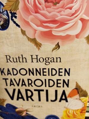 Kadonneiden tavaroiden vartija - Hogan Ruth, suomennos Susanna Tuomi-Giddings tuotekuva
