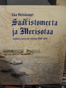 Saaristomerta ja merisotaa Suomen sodassa vuosina 1808-09 - Eka Metsävuori tuotekuva