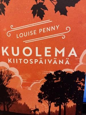 Kuolema kiitospäivänä - Louise Penny tuotekuva