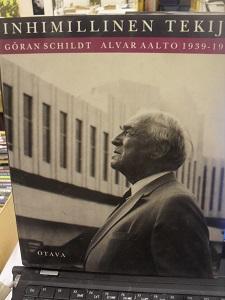 Inhimillinen tekijä/Alvar Aalto 1939-1976 - Göran Schildt tuotekuva