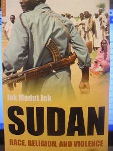Sudan Race, Religion and Violence - Kok Madut Jok tuotekuva