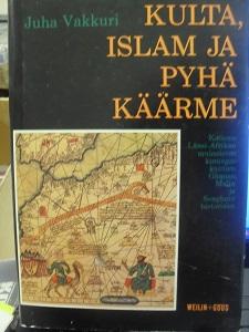 Kulta, islam ja pyhä käärme - Juha Vakkuri tuotekuva