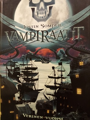 Vampiraatit 2 - Verinen vuoksi - Justin Somper tuotekuva