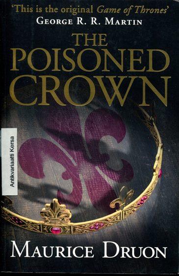 Poisoned Crown (The Accursed Kings 3) - Druon Maurice tuotekuva