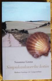 Simpukankuorelta kotiin. Matkani Santiago de Compostelaan - Linna Susanna tuotekuva