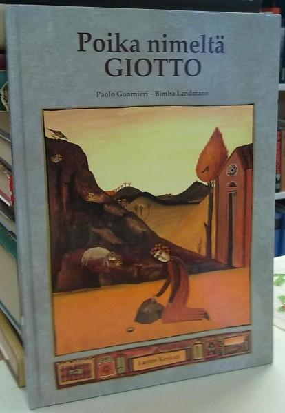 Poika nimeltä Giotto - Guarnieri Paolo, Landmann Bimba tuotekuva