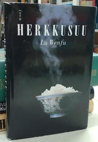 Herkkusuu - Wenfu Lu tuotekuva
