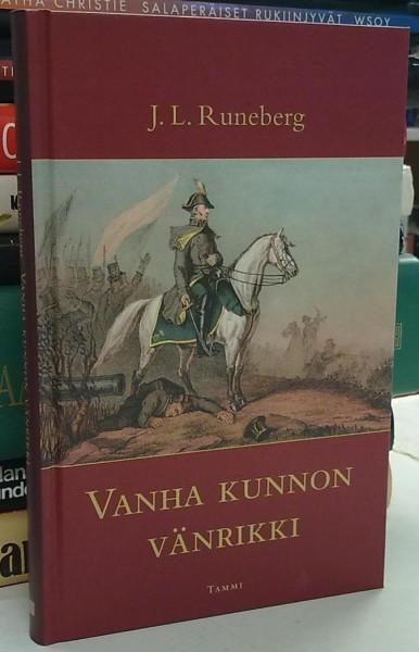 Vanha kunnon vänrikki - Runeberg J.L. tuotekuva