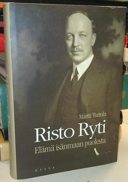 Risto Ryti - Elämä isänmaan puolesta - Turtola Martti tuotekuva