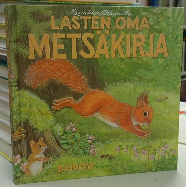 Lasten oma metsäkirja - Pitkäranta Marjaliisa tuotekuva