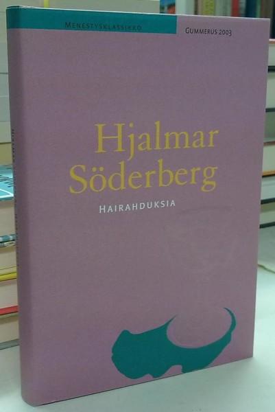 Hairahduksia - Söderberg Hjalmar tuotekuva