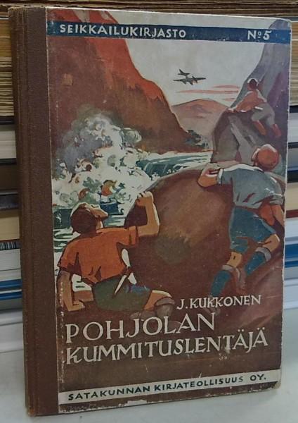 Pohjolan kummituslentäjä (Seikkailukirjasto 5) - Kukkonen J. tuotekuva