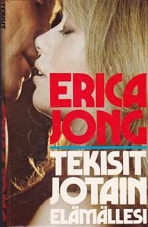 Tekisit jotain elämällesi - Jong Erica tuotekuva