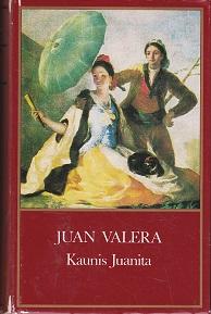Kaunis Juanita - Pepita Jimenez - Valera Juan tuotekuva