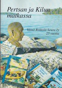 Pertsan ja Kilun matkassa + (CD) - Laukkanen Mirja toim. tuotekuva