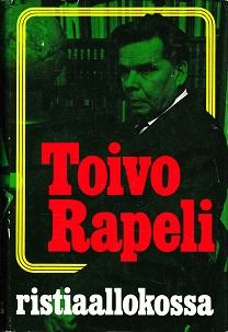 Ristiaallokossa - Rapeli Toivo tuotekuva