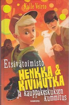 Etsivätoimisto Henkka & Kivimutka ja kauppakeskuksen kummitus - Veirto Kalle tuotekuva