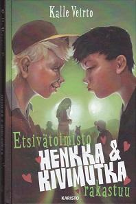 Etsivätoimisto Henkka & Kivimutka rakastuu - Veirto Kalle tuotekuva