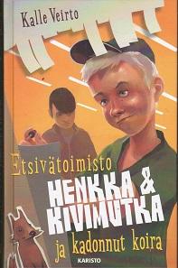 Etsivätoimisto Henkka & Kivimutka ja kadonnut koira - Veirto Kalle tuotekuva