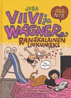 Viivi ja Wagner N:o 8 - Ranskalainen liukumäki - Juba tuotekuva