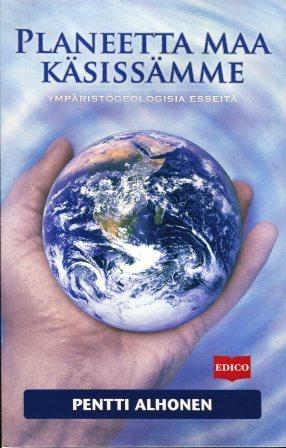 Planeetta maa käsissämme - Alhonen Pentti tuotekuva