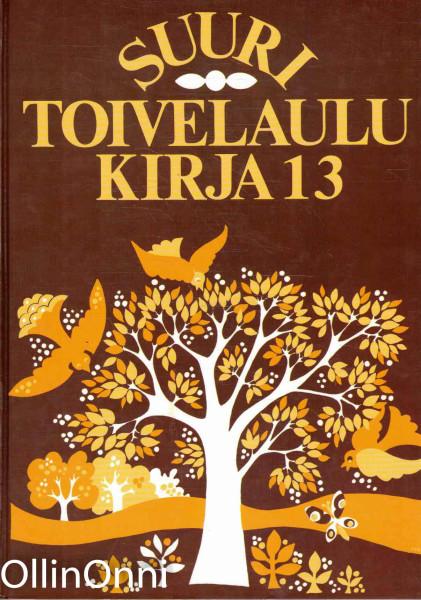 Suuri toivelaulukirja. 13 - Uusitalo Heikki tuotekuva