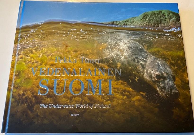 Vedenalainen Suomi - The Underwater World of Finland - Tuuri Pekka tuotekuva