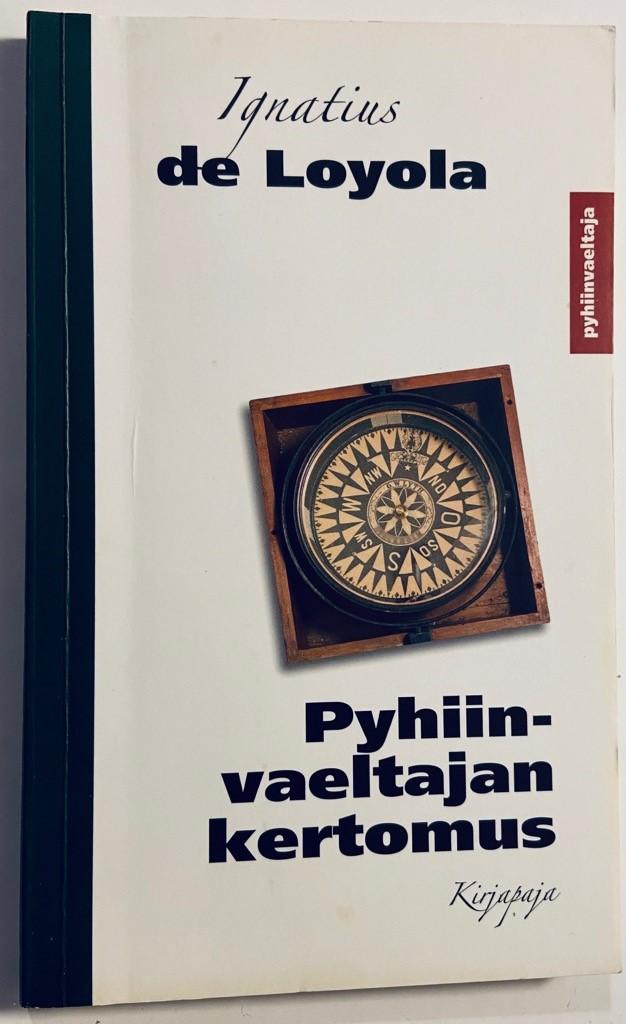 Pyhiinvaeltajan kertomus - Loyola Ignatius de tuotekuva