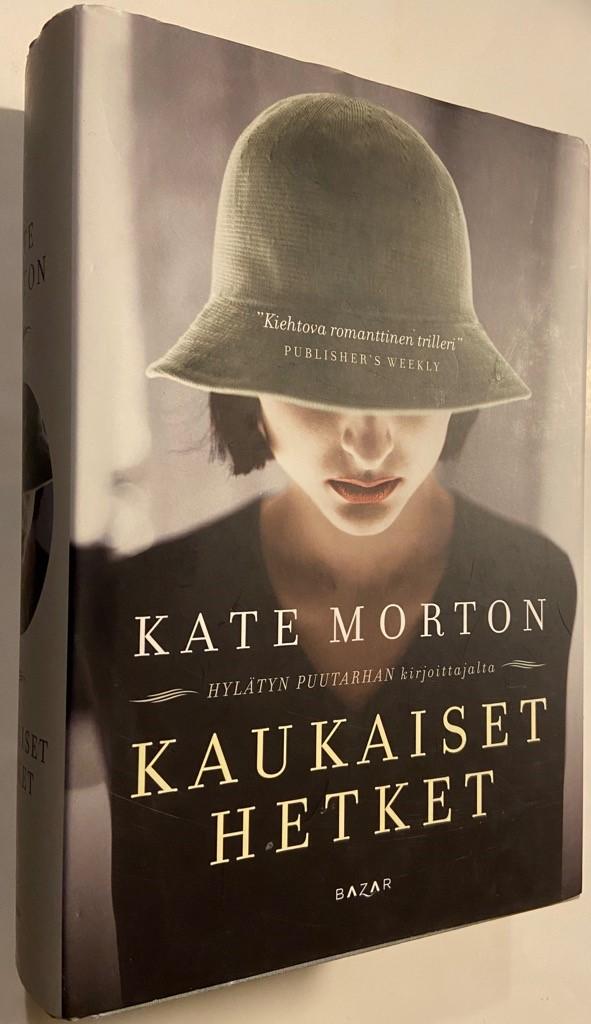 Kaukaiset hetket - Morton, Kate tuotekuva