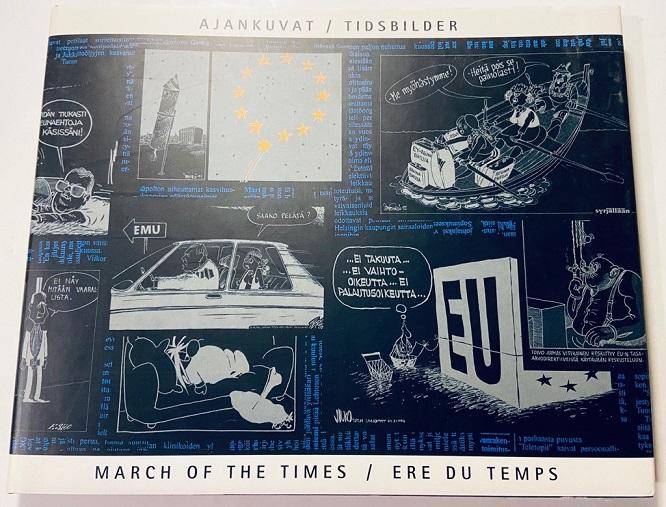 Ajankuvat - Suomen tie Euroopan unioniin - Toimituskunta tuotekuva