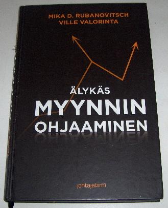 Älykäs myynnin ohjaaminen - Rubanovitsch Mika D. - Valorinta Ville tuotekuva
