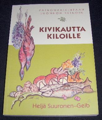 Kivikautta kiloille - Suuronen-Geib Heljä tuotekuva