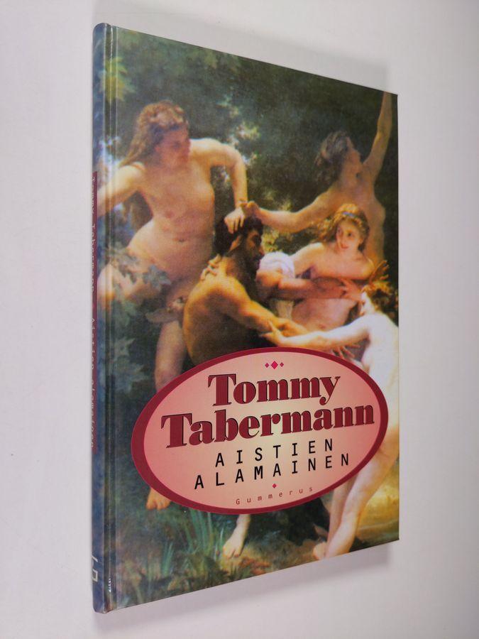 Aistien alamainen - Tabermann, Tommy tuotekuva