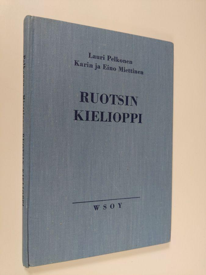 Ruotsin kielioppi - Pelkonen, Lauri tuotekuva