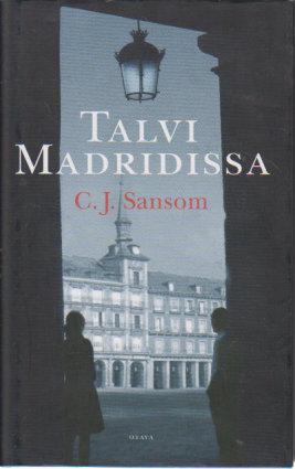 Talvi Madridissa - Sansom C. J. tuotekuva