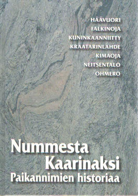 Nummesta Kaarinaksi. Paikannimien historiaa - Aalto Anja toim. tuotekuva