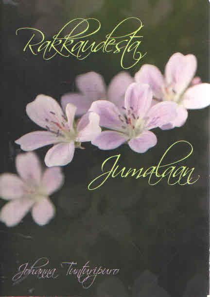 Rakkaudesta Jumalaan. Ylistyksen ja palvonnan Raamatulliset perusteet - Tunturipuro Johanna tuotekuva