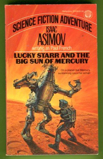 Lucky Starr and the Big Sun of Mercury - Asimov Isaac tuotekuva