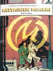 Blaken ja Mortimerin seikkailuja : Keltainen merkki - Jacobs Edgar P. tuotekuva