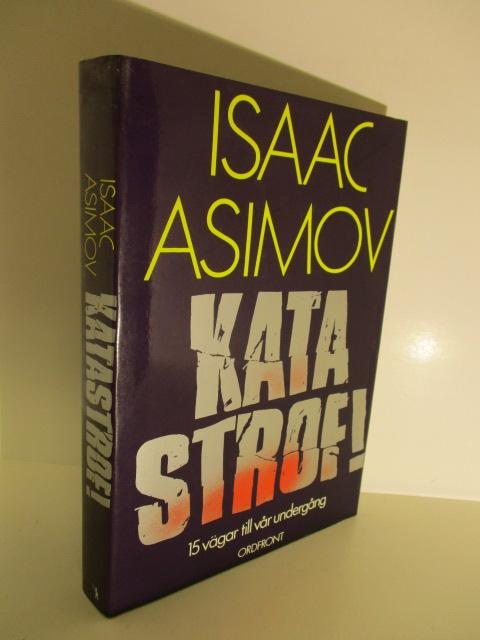 Katastrof 15 vägar till vår undergång - Asimov Isaac tuotekuva