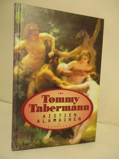 Aistien alamainen - omiste - Tabermann Tommy tuotekuva