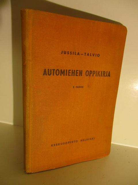 Automiehen oppikirja - Jussila S.O. - Talvio H.O. tuotekuva