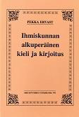 Ihmiskunnan alkuperäinen kieli ja kirjoitus - Ervast Pekka tuotekuva