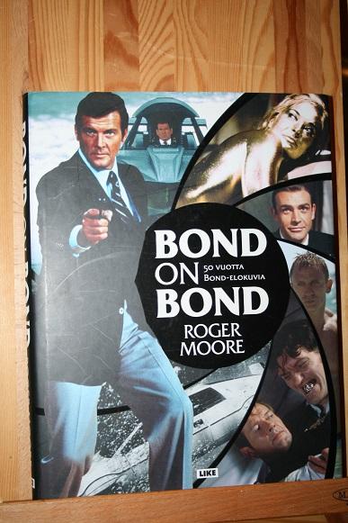 Bond on Bond 50 vuotta Bond-elokuvia - Moore Roger - Owen Gareth tuotekuva