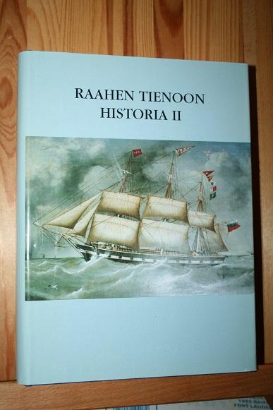Raahen tienoon historia II - Viita Ossi (toim.) tuotekuva
