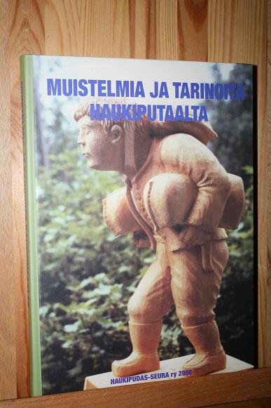 Muistelmia ja tarinoita Haukiputaalta -  tuotekuva