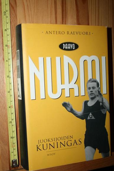 Paavo Nurmi, Juoksijoiden kuningas - Raevuori Antero tuotekuva