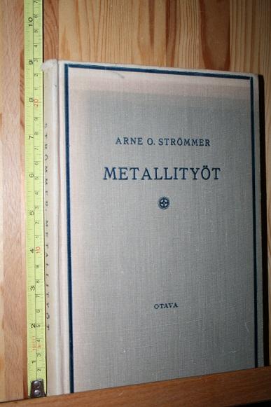 Metallityöt - Strömmer Arne. O tuotekuva