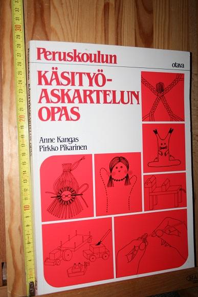Peruskoulun käsityöaskartelun opas - 1 ja 2 luokka - Kangas Anne - Pikarinen Pirkko tuotekuva