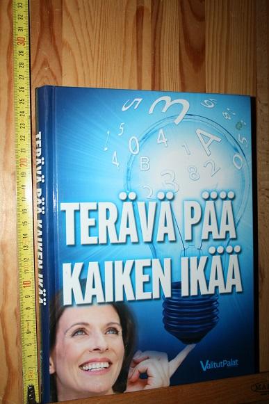 Terävä pää kaiken ikää - Harrar Sari - Svec Carol - van Aalst Mariska tuotekuva